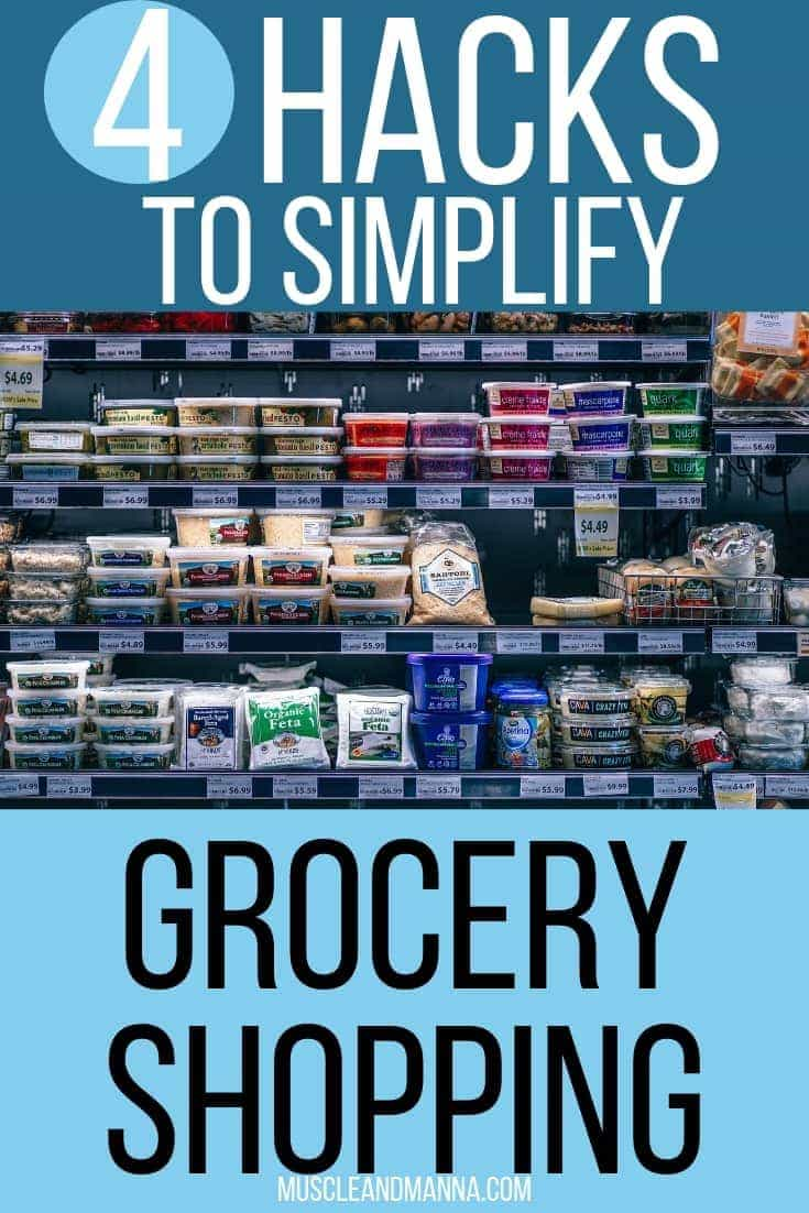 4 hacks to simplify grocery shopping