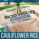 "Bag of frozen cauliflower rice with words ""10 Must Try Cauliflower Rice Recipes"""