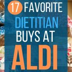 "Aldi bread with words ""17 favorite dietitian buys at aldi"""
