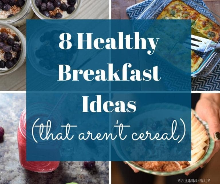 8 Breakfast Ideas that Aren't Cereal