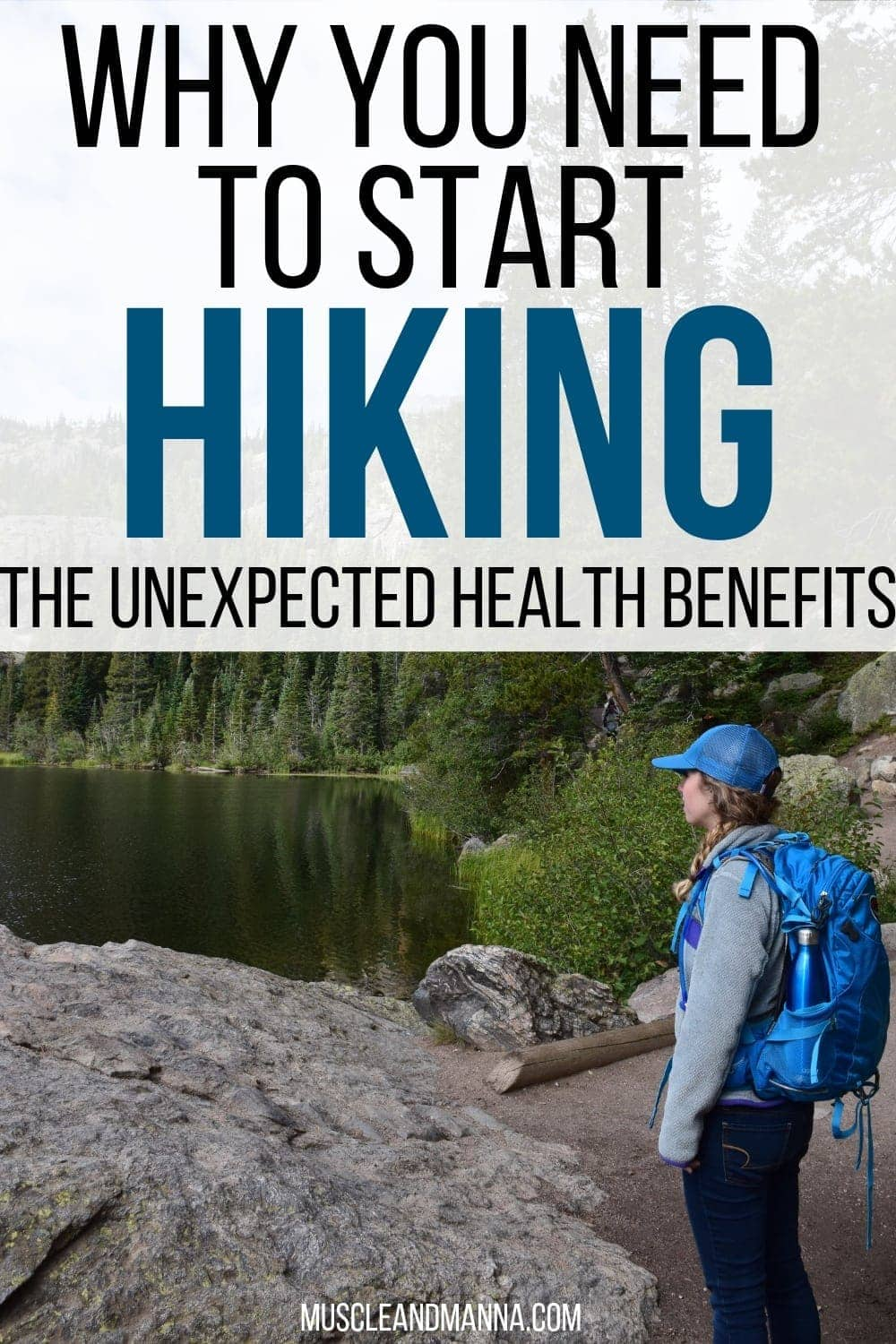 Why You Need to Start Hiking: The Unexpected Benefits of Hiking