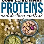 What are complementary proteins and are they important?