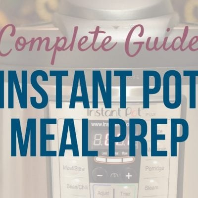 instant pot meal prep