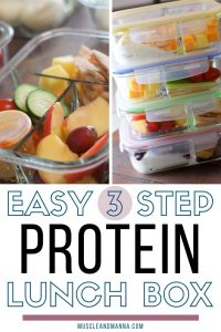 "Meal prep lunches with words ""Easy 3 step protein lunch box"""
