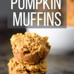 "2 muffins stacked on top of each other with the words ""baby led weaning pumpkin muffins"""