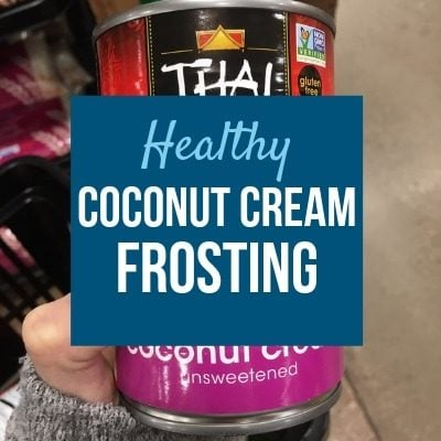 coconut cream can with words: Healthy coconut cream frosting