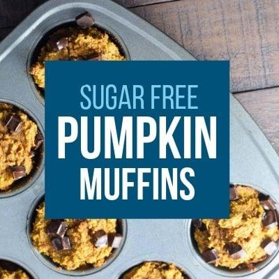 muffins with words: Sugar Free Pumpkin Muffins