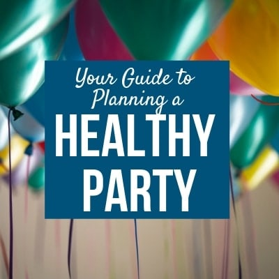 Planning a Healthy Party