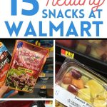 "photo of string cheese, fruit, veggies, and rx bar text reads "" 15 healthy snacks at walmart"""
