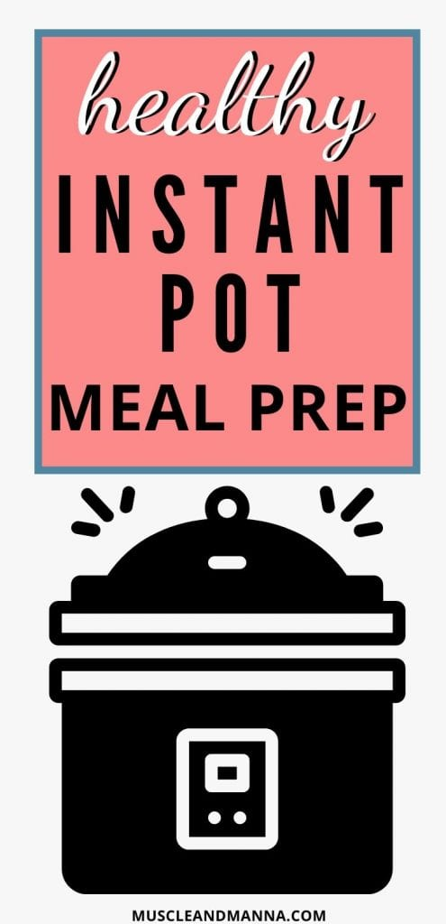 healthy instant pot meal prep guide