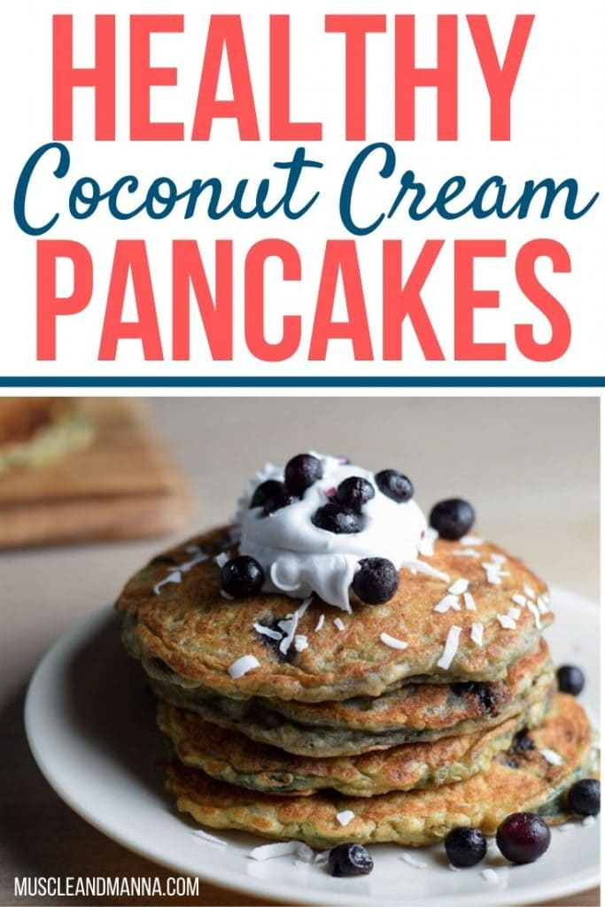 "text reads ""Healthy coconut cream pancakes"" and photo of stack of dairy free pancakes"