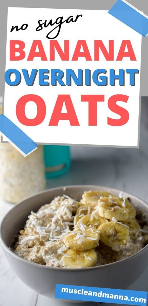 "text read ""no sugar banana overnight oats"""