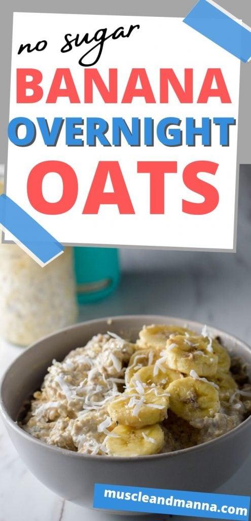 """text read """"no sugar banana overnight oats"""""""