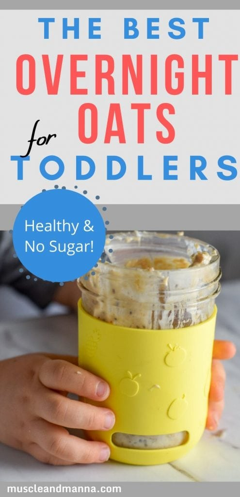 "Image says ""the best overnight oats for toddlers"""