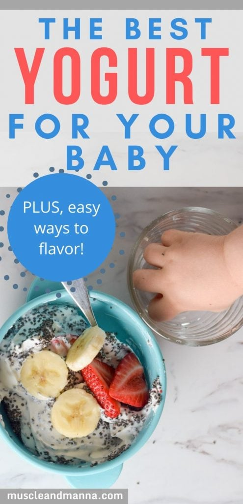 "baby reaching for yogurt with fruit with words ""the best yogurt for your baby"""
