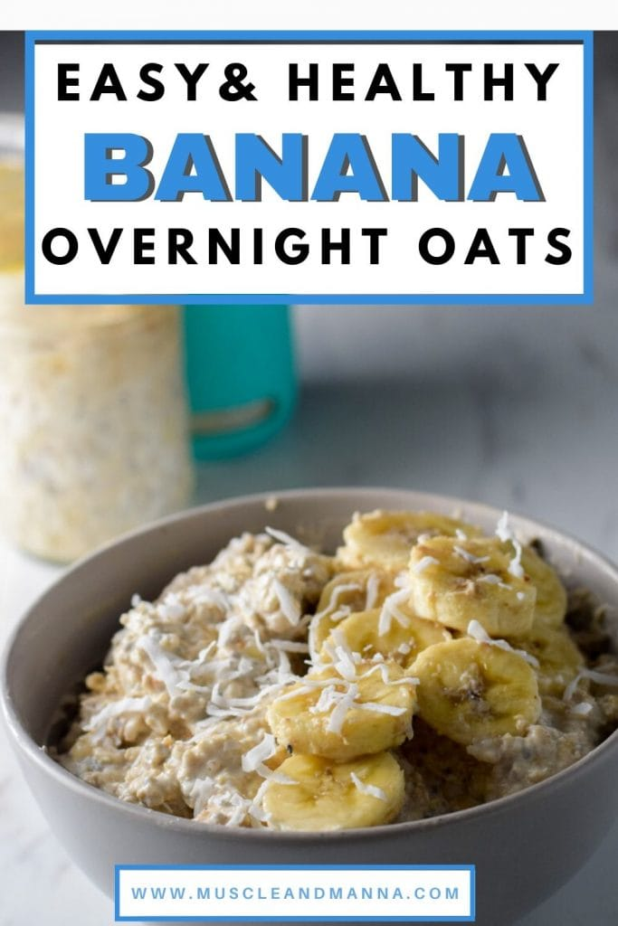 """text reads """"easy and healthy banana overnight oats"""""""
