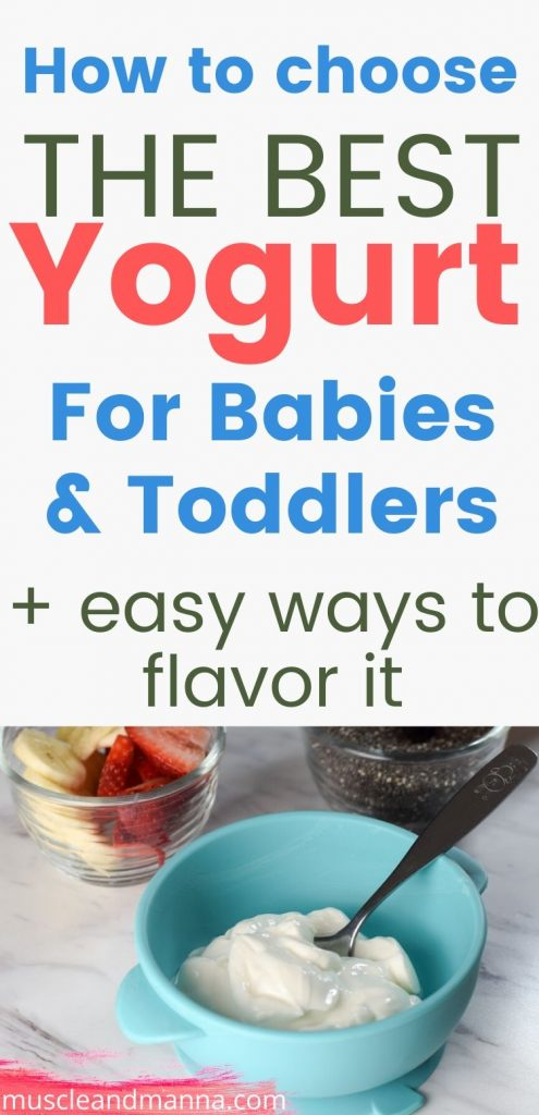 "words read ""How to choose the best yogurt for babies and toddlers"" with bowl of yogurt and bowl of fruit"
