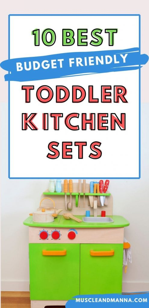 "wooden toy kitchen and text reads ""10 best budget friendly toddler kitchen sets"""