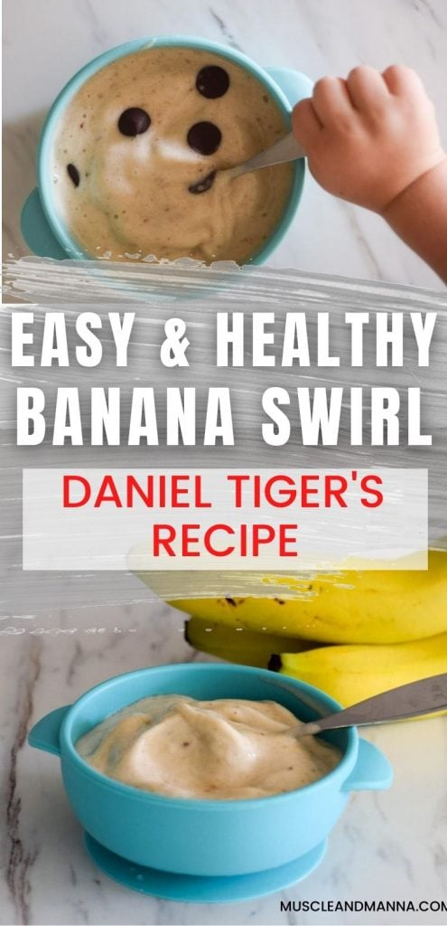 """easy and healthy banana swirl - daniel tiger's recip"" with picture of bowl of banana ice cream and bananas"