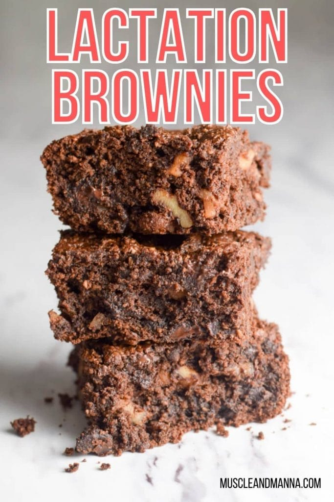 """text reads """"lactation brownies"""" with photo of 3 healthy brownies stacked on top of each other"""