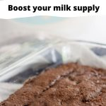 """Text reads """"lactation brownies to boos your milk supply"""""""