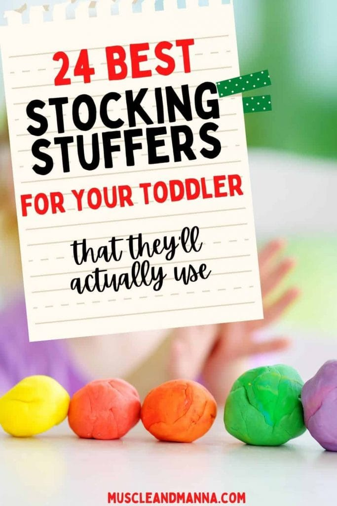 """Text reads """"24 stocking stuffers for your toddler they will actually use"""" with photo of playdoh"""