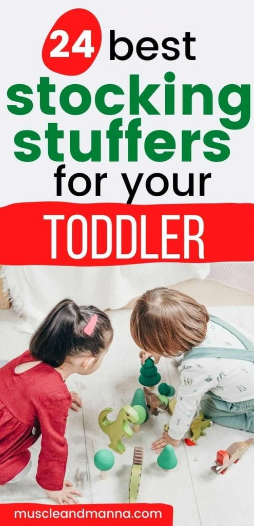 """text reads """"24 best stocking stuffers for your toddler"""""""