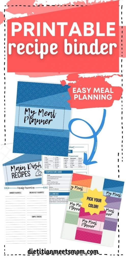 "Text reads, ""Make a recipe binder for easy meal planning"" with photos of a meal planning binder printables"