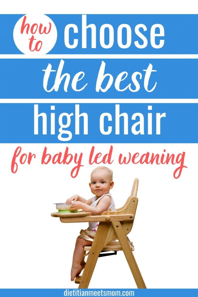 "Text reads ""How to choose the best high chair for baby led weaning"" with a photo of a baby in a high chair  while self feeding"""