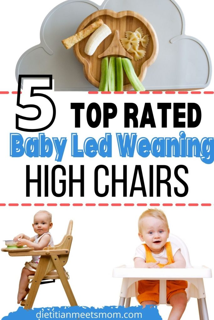 "Text reads, ""5 top rated baby led weaning high chairs"" with 3 different high chairs and babies eating by baby led weaning"
