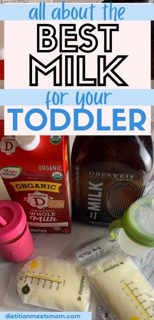 """text reads """"all about the best milk for your toddler"""" with a photo of baby breast milk, dairy milk, and organic milk"""